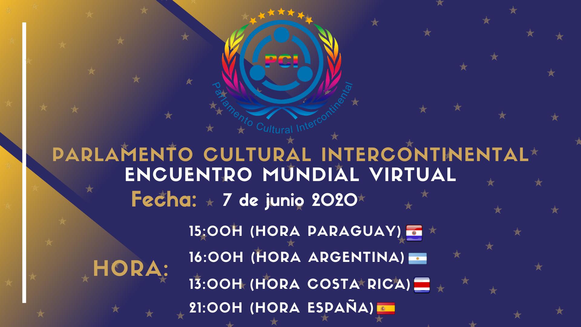 Invitación al Encuentro Mundial Virtual del Parlamento Cultural Intercontinental