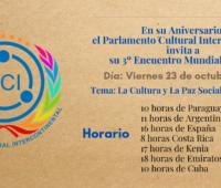 Bienvenidos al 3º Encuentro Mundial del Parlamento Cultural Intercontinental- viernes 23 de octubre 2020